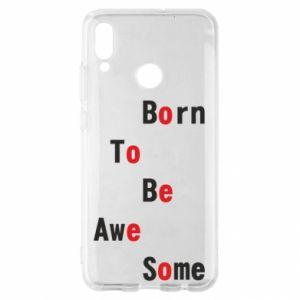 Etui na Huawei P Smart 2019 Born to be awe some