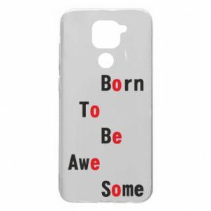 Etui na Xiaomi Redmi Note 9/Redmi 10X Born to be awe some