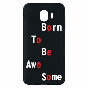 Etui na Samsung J4 Born to be awe some