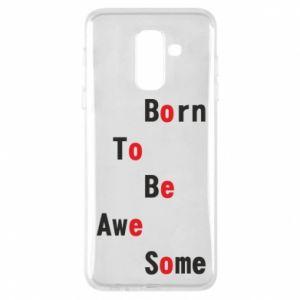 Etui na Samsung A6+ 2018 Born to be awe some