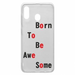 Etui na Samsung A20 Born to be awe some