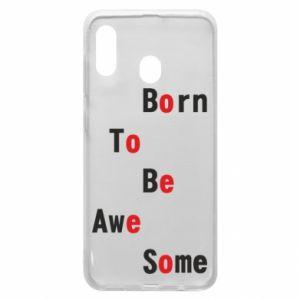 Etui na Samsung A30 Born to be awe some