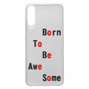 Etui na Samsung A70 Born to be awe some
