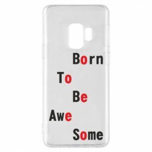 Etui na Samsung S9 Born to be awe some