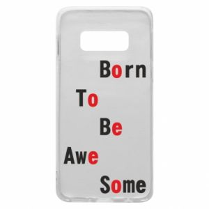 Etui na Samsung S10e Born to be awe some