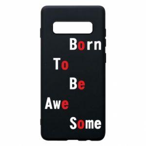 Etui na Samsung S10+ Born to be awe some