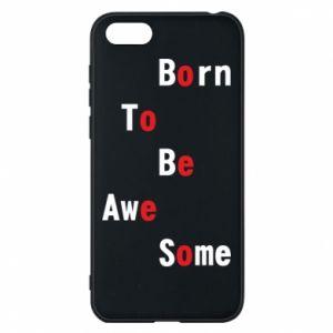 Etui na Huawei Y5 2018 Born to be awe some