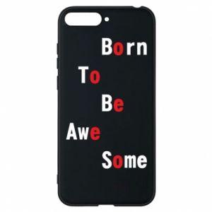 Etui na Huawei Y6 2018 Born to be awe some