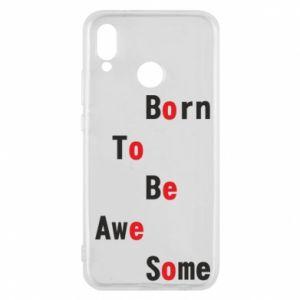 Etui na Huawei P20 Lite Born to be awe some