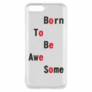 Etui na Xiaomi Mi6 Born to be awe some