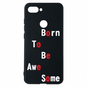 Etui na Xiaomi Mi8 Lite Born to be awe some