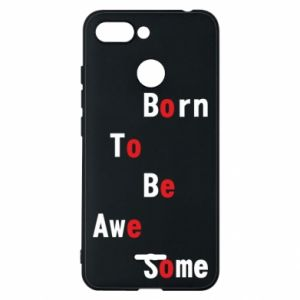 Etui na Xiaomi Redmi 6 Born to be awe some