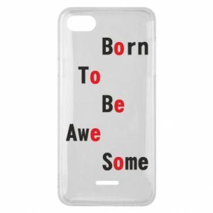 Etui na Xiaomi Redmi 6A Born to be awe some