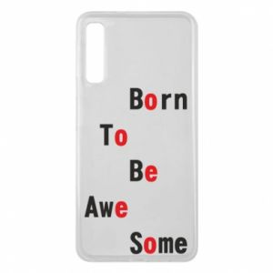 Etui na Samsung A7 2018 Born to be awe some