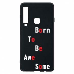 Etui na Samsung A9 2018 Born to be awe some