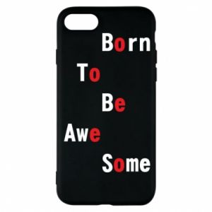 Etui na iPhone 8 Born to be awe some