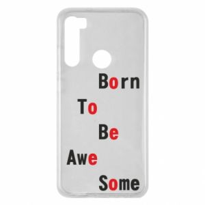 Etui na Xiaomi Redmi Note 8 Born to be awe some