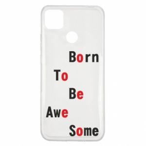 Etui na Xiaomi Redmi 9c Born to be awe some