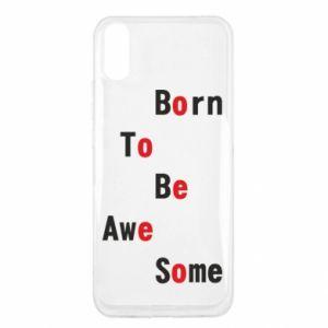 Etui na Xiaomi Redmi 9a Born to be awe some