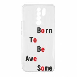 Etui na Xiaomi Redmi 9 Born to be awe some