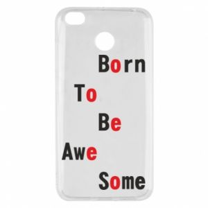 Etui na Xiaomi Redmi 4X Born to be awe some