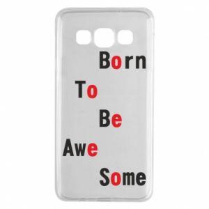 Etui na Samsung A3 2015 Born to be awe some