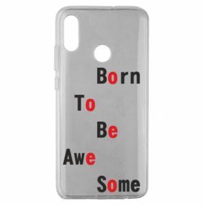 Etui na Huawei Honor 10 Lite Born to be awe some