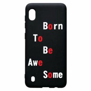 Etui na Samsung A10 Born to be awe some