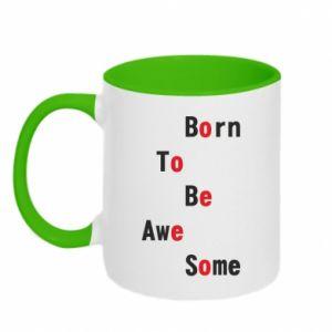 Kubek dwukolorowy Born to be awe some