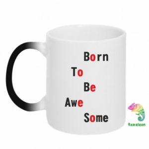Kubek-kameleon Born to be awe some