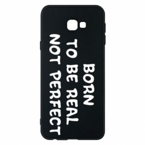 Etui na Samsung J4 Plus 2018 Born to be real not perfect