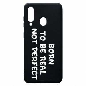 Etui na Samsung A60 Born to be real not perfect
