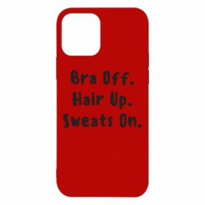 Etui na iPhone 12/12 Pro Bra off. Hair up. Sweats on.