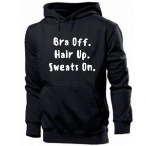 Bluza z kapturem męska Bra off. Hair up. Sweats on.