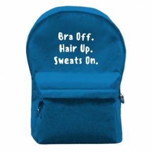 Plecak z przednią kieszenią Bra off. Hair up. Sweats on.