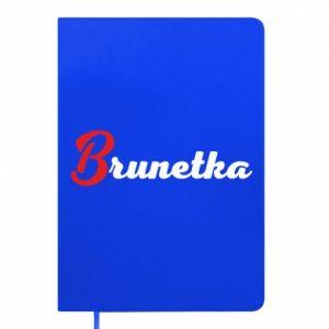 Notes Brunetka