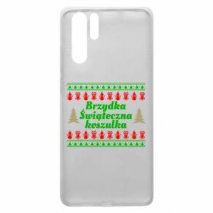 Etui na Huawei P30 Pro Brzydka świąteczna koszulka