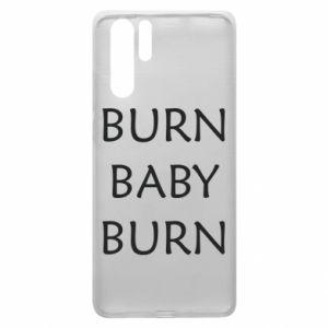 Etui na Huawei P30 Pro Burn baby burn