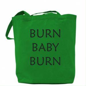 Torba Burn baby burn