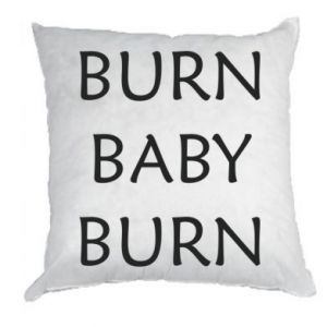 Poduszka Burn baby burn