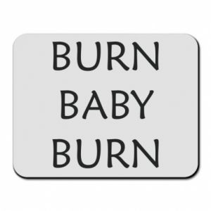 Podkładka pod mysz Burn baby burn