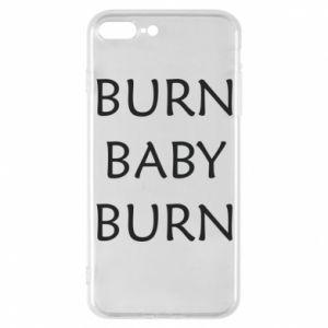 Etui na iPhone 7 Plus Burn baby burn