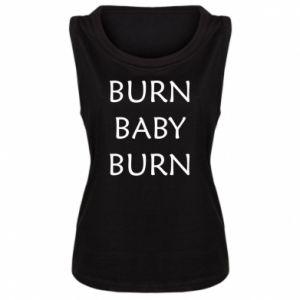 Damska koszulka bez rękawów Burn baby burn
