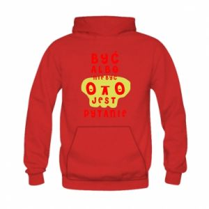 Kid's hoodie To be or not to be