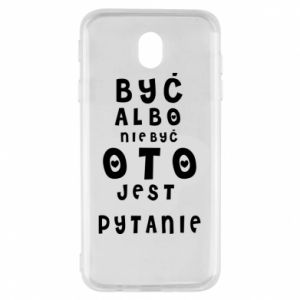 Samsung J7 2017 Case To be or not to be