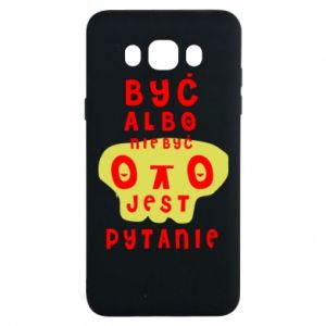 Samsung J7 2016 Case To be or not to be