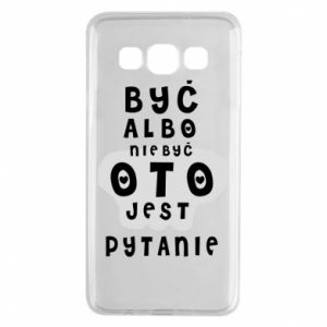 Samsung A3 2015 Case To be or not to be