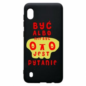 Samsung A10 Case To be or not to be