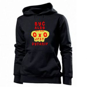 Women's hoodies To be or not to be