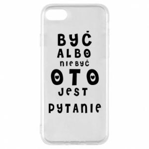Phone case for iPhone 7 To be or not to be
